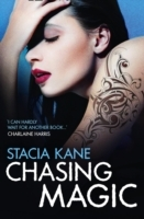 Chasing Magic av Stacia Kane (Heftet)