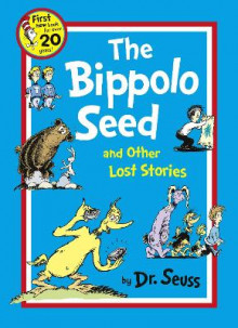 Dr. Seuss: The Bippolo Seed and Other Lost Stories av Dr. Seuss (Heftet)