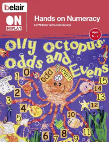 Belair on Display: Hands on Numeracy Ages 5 - 7 av Linda Duncan og Liz Webster (Heftet)