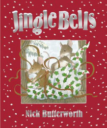 Jingle Bells av Nick Butterworth (Innbundet)