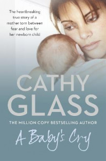 A Baby's Cry av Cathy Glass (Heftet)