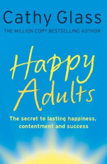 Happy Adults av Cathy Glass (Heftet)