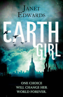 Earth Girl av Janet Edwards (Heftet)