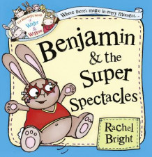 Benjamin and the Super Spectacles av Rachel Bright (Heftet)