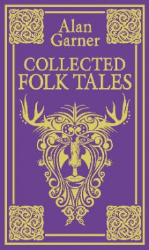 Collected Folk Tales av Alan Garner (Innbundet)