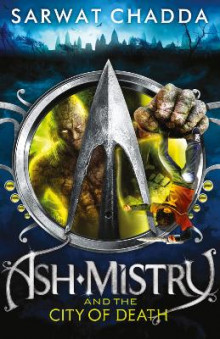 Ash Mistry and the City of Death (the Ash Mistry Chronicles, Book 2) av Sarwat Chadda (Heftet)