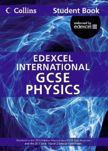 Collins Edexcel International GCSE: Edexcel International GCSE Physics Student Book av Chris Sunley, Sue Kearsey og Andrew Briggs (Heftet)