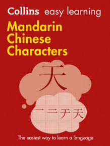Collins Easy Learning Chinese: Easy Learning Mandarin Chinese Characters av Collins Dictionaries (Heftet)