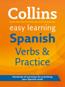 Easy Learning Spanish Verbs and Practice av Collins Dictionaries (Heftet)