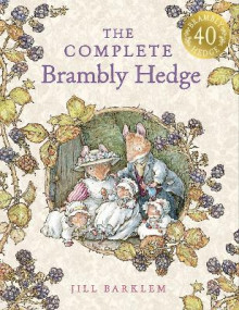 The Complete Brambly Hedge av Jill Barklem (Innbundet)