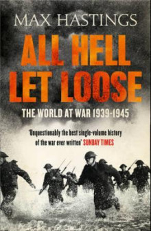 All hell let loose av Max Hastings (Heftet)