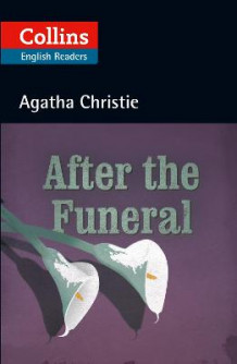 Collins Agatha Christie ELT Readers: After the Funeral: B2 av Agatha Christie (Heftet)