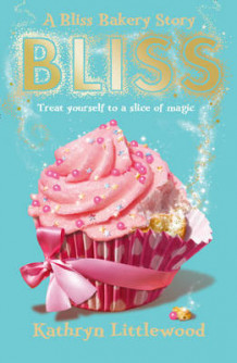 Bliss (the Bliss Bakery Trilogy, Book 1) av Kathryn Littlewood (Heftet)