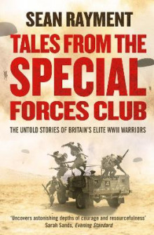 Tales from the Special Forces Club av Sean Rayment (Heftet)