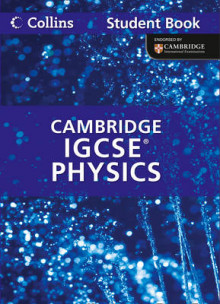 Collins Cambridge IGCSE: Cambridge IGCSE Physics Student Book av Chris Sunley, Sue Kearsey og Andrew Briggs (Heftet)