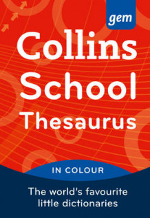 Collins GEM School Thesaurus av Collins Dictionaries (Heftet)