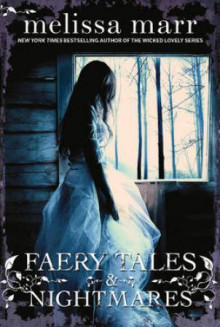 Faery tales and nightmares av Melissa Marr (Heftet)