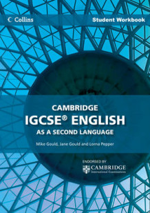 Cambridge IGCSE English as a Second Language Student Workbook av Lorna Pepper, Mike Gould og Jane Gould (Heftet)