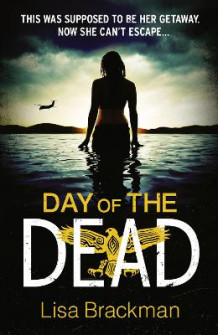 Day of the Dead av Lisa Brackman (Heftet)