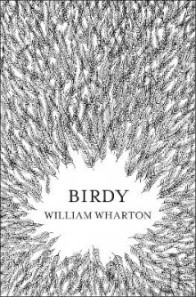 Birdy av William Wharton (Heftet)