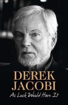 As Luck Would Have It av Derek Jacobi (Heftet)