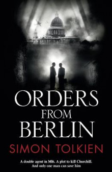 Orders from Berlin av Simon Tolkien (Heftet)