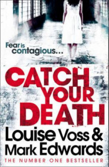 Catch your death av Louise Voss (Heftet)