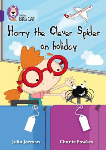 Harry the Clever Spider on Holiday (Heftet)