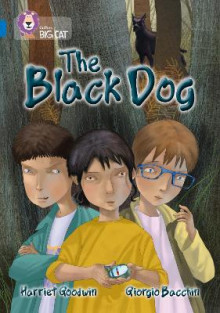 Collins Big Cat: The Black Dog: Band 16/Sapphire av Harriet Goodwin (Heftet)