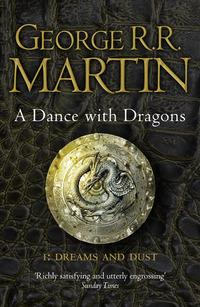 A Dance with Dragons: Part 1 Dreams and Dust av George R. R. Martin (Heftet)
