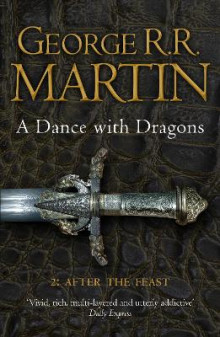 A Dance with Dragons: Part 2 After the Feast av George R. R. Martin (Heftet)