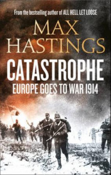 Catastrophe av Max Hastings (Heftet)