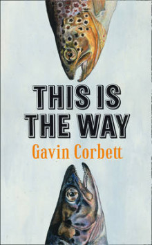 This is the Way av Gavin Corbett (Innbundet)