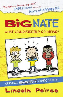 Big Nate Compilation 1: What Could Possibly Go Wrong?: 1 av Lincoln Peirce (Heftet)