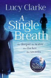 A Single Breath av Lucy Clarke (Heftet)
