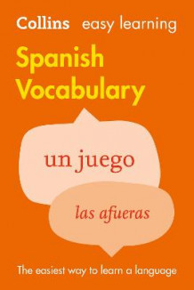 Collins Easy Learning Spanish: Easy Learning Spanish Vocabulary av Collins Dictionaries (Heftet)