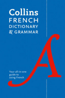 Collins French Dictionary and Grammar av Collins Dictionaries (Heftet)