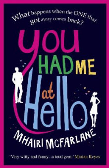 You Had Me At Hello av Mhairi McFarlane (Heftet)