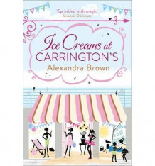 Ice Creams at Carrington's av Alexandra Brown (Heftet)