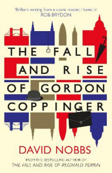 The Fall and Rise of Gordon Coppinger av David Nobbs (Heftet)