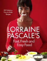 Omslag - Lorraine Pascale's Fast, Fresh and Easy Food