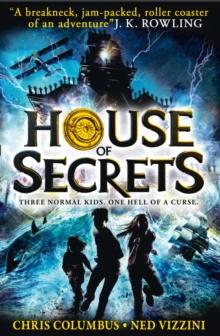 House of secrets av Chris Columbus og Ned Vizzini (Heftet)