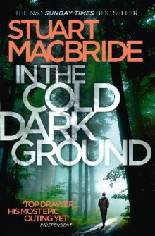 In the Cold Dark Ground (Logan McRae, Book 10) av Stuart MacBride (Heftet)