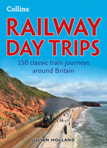 Railway Day Trips av Julian Holland (Heftet)