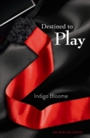 Destined to Play av Indigo Bloome (Heftet)
