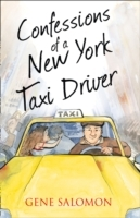 Confessions of a New York Taxi Driver av Eugene Salomon (Heftet)