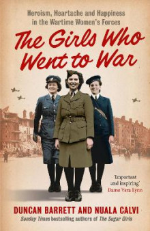 The Girls Who Went to War av Duncan Barrett og Nuala Calvi (Heftet)
