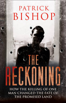 The Reckoning av Patrick Bishop (Innbundet)