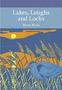 Lakes, Loughs and Lochs av Brian Moss (Heftet)