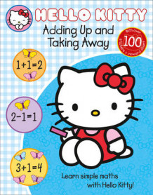 Learn with Hello Kitty: Adding Up and Taking Away (Heftet)